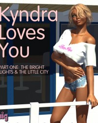 Kyndra Loves You - Part One