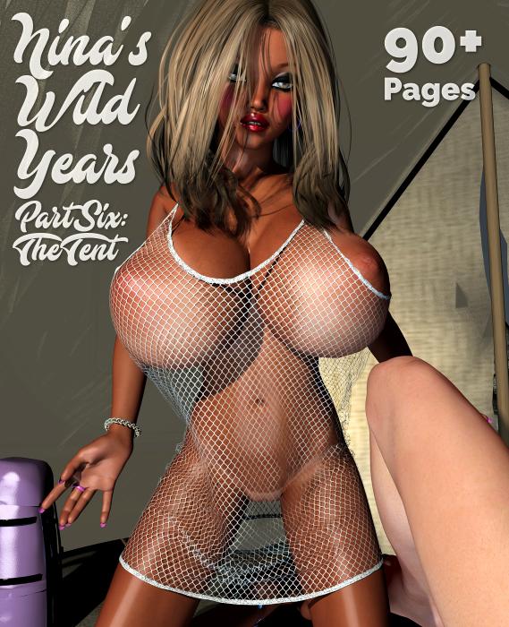 Nina's Wild Years Part Six